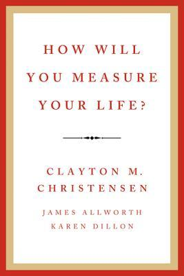 How Will You Measure Your Life book cover