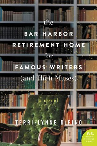 The Bar Harbor Retirement Home for Famous Writers (And Their Muses) book cover