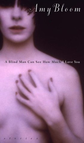 A Blind Man Can See How Much I Love You book cover