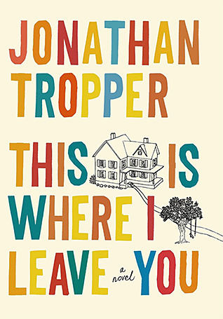 This is Where I Leave You book cover
